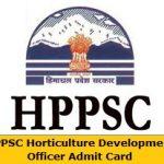 HPPSC HDO Admit Card 2018 Check Horticulture Development Officer Exam Date at www.hppsconline.in