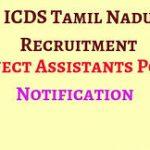 ICDS Tamil Nadu Project Assistant Recruitment 2018 Apply for 178 Block Co-Ordinators, Office Messenger Posts