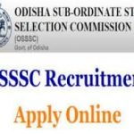 OSSSC Excise Constable Recruitment 2018 Apply for 219 Excise Constable Posts at www.osssc.gov.in