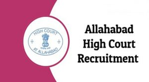 Allahabad High Court Recruitment 2019