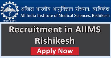AIIMS Rishikesh Recruitment 2019