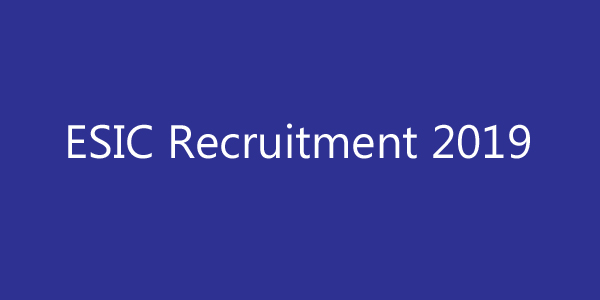 ESIC Kanpur Recruitment 2019