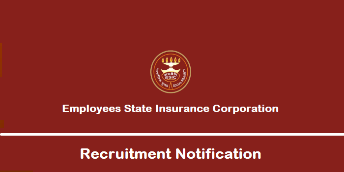 Employees State Insurance Corporation Recruitment 2019