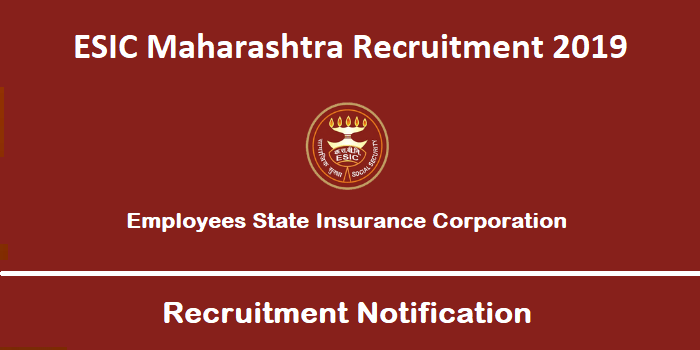 ESIC Maharashtra Recruitment 2019