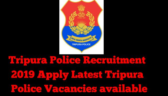 Tripura Police Riflemen & Tradesmen Recruitment 2019