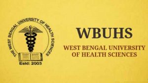 West Bengal University of Health Sciences Recruitment 2019