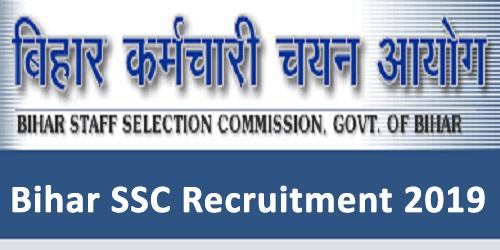 Bihar Staff Selection Commission Recruitment 2019