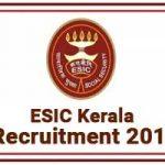 ESIC Kerala Recruitment 2019