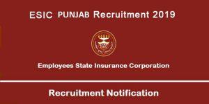 ESIC Punjab Recruitment 2019