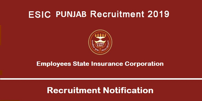 ESIC Punjab Recruitment 2019