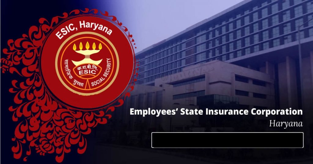 ESIC Haryana Recruitment 2019