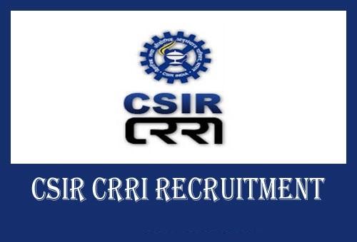 CSIR-CRRI Recruitment 2019