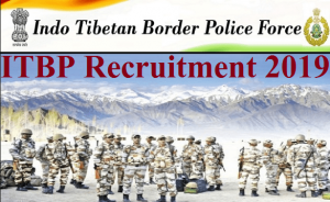 Indo Tibetian Border Police Recruitment 2019