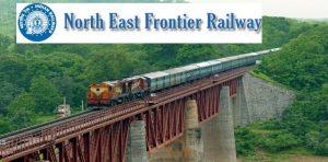 Northeast Frontier Railway Recruitment 2019