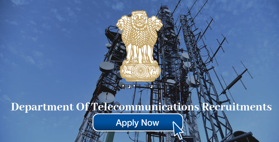 Department of Telecommunications Recruitment 2019