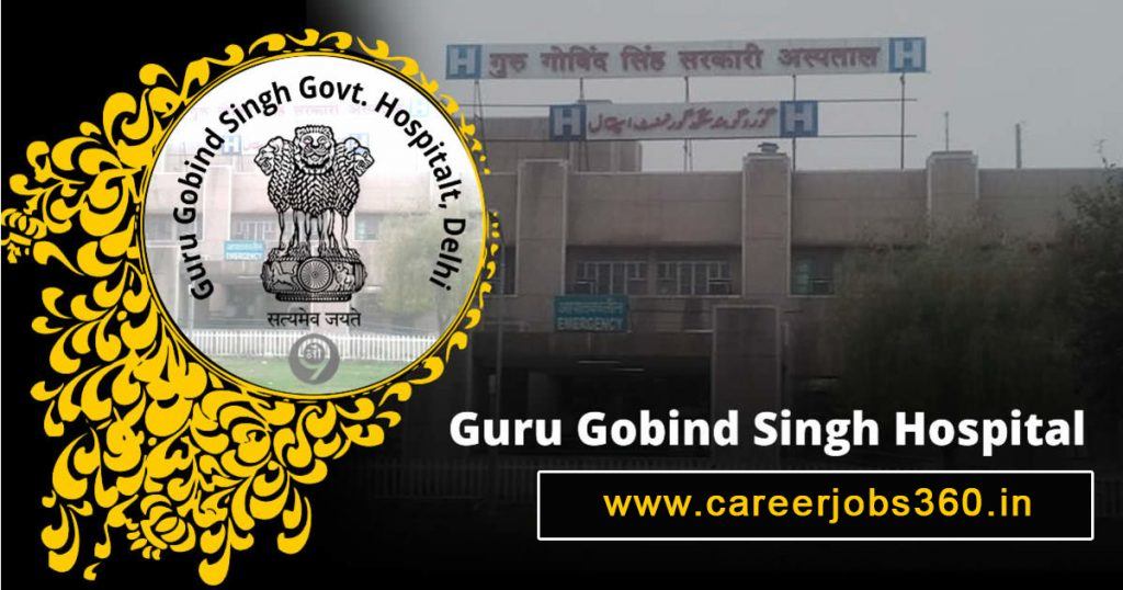 Guru Gobind Singh Govt Hospital Recruitment 2019
