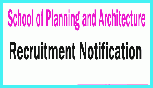 School of Planning and Architecture Recruitment 2019